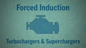 Auto Care and Car Repair: Forced Induction | Turbochargers and Superchargers